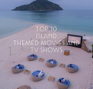 Top 10 island themed movies blog